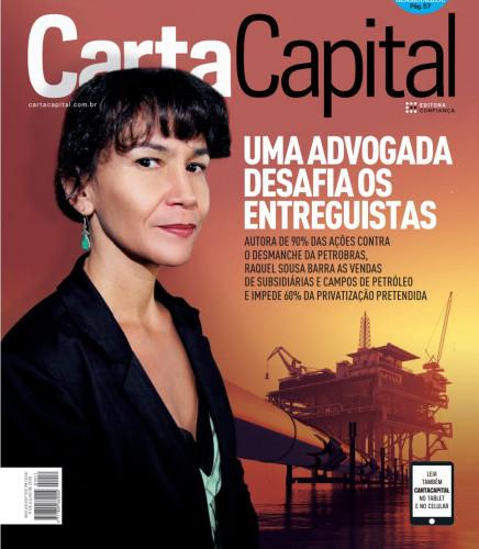 Uma advogada desafia os entreguistas: matéria de capa da Carta Capital