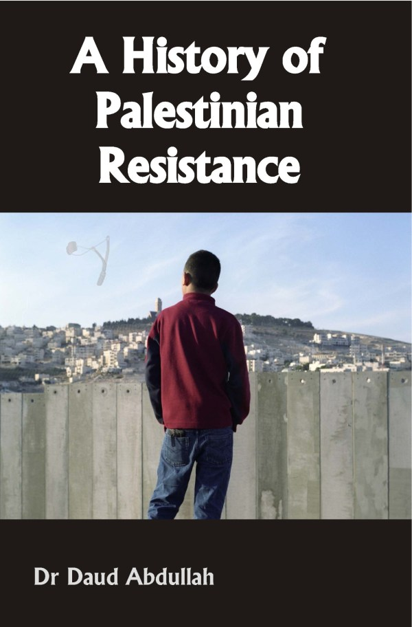 A History of Palestinian Resistance