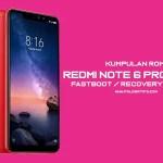 Kumpulan ROM Redmi Note 6 Pro [Tulip]