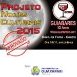 """Projeto """"Noites Culturais"""": uma opção de lazer para moradores de Guarapari"""