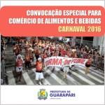Carnaval 2016: Prefeitura abre cadastramento para comerciantes e ambulantes