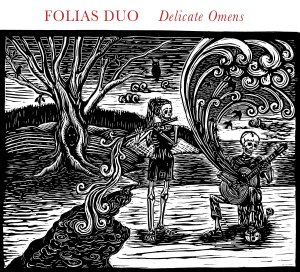 Delicate Omens - Folias Duo