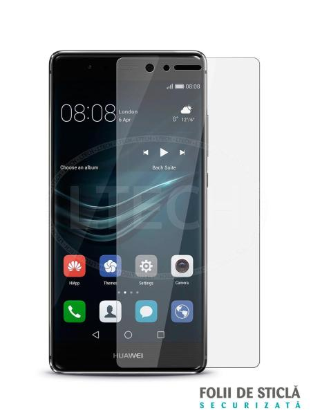 Folie din sticla securizata pentru Huawei P9 Plus