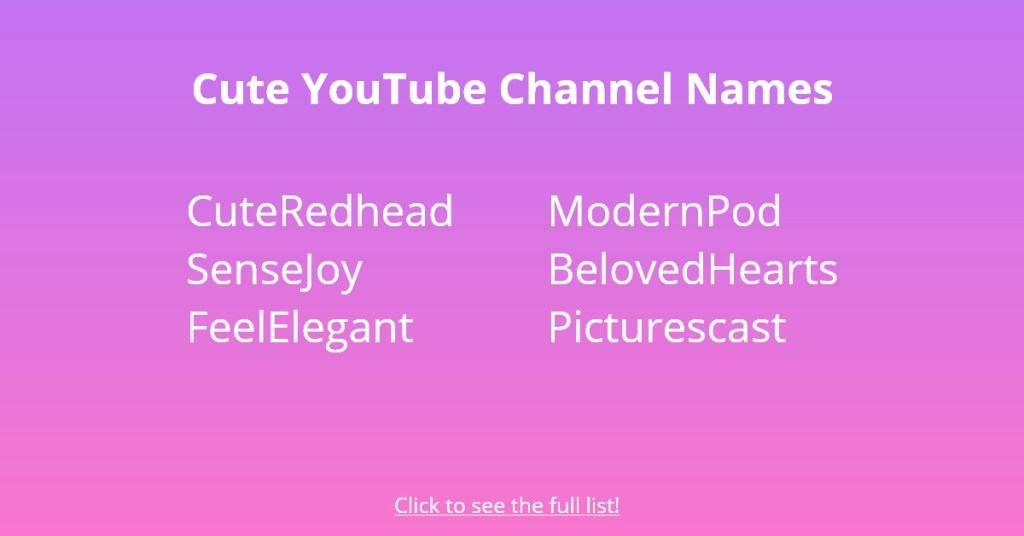 Cute YouTube Channel Names