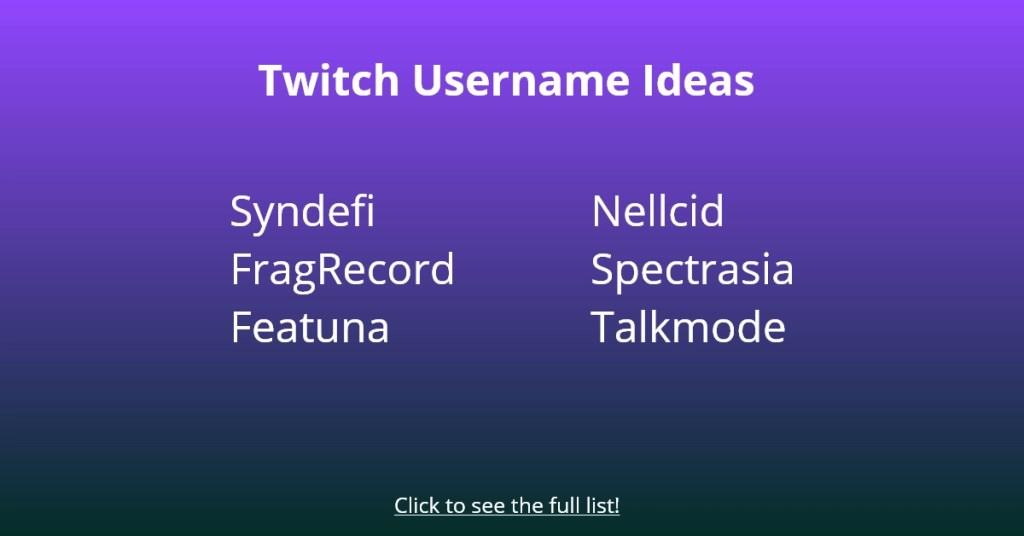Twitch Username Ideas