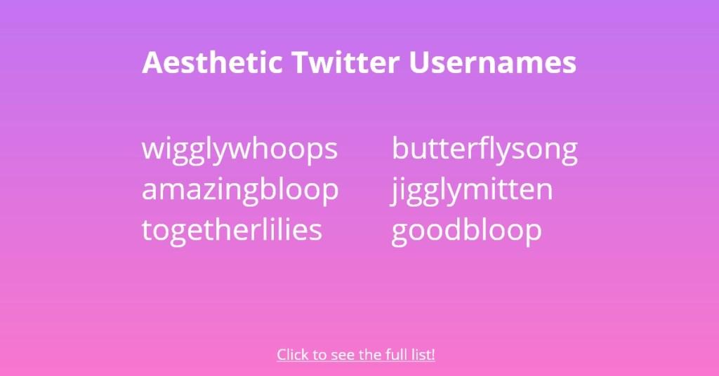 Aesthetic Twitter Usernames