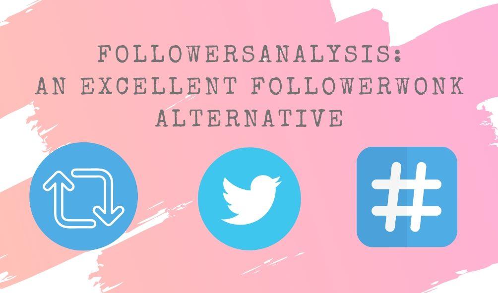 Followerwonk alternative