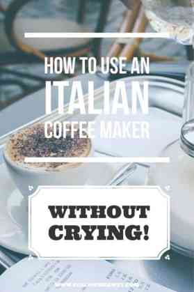 How to use an Italian Coffee Maker Without Crying | How To Make Italian Coffee | Recipe For Italian Coffee | How To Make Coffee From Italy | Easy Way To Make Italian Coffee | Follow Me Away Travel Blog