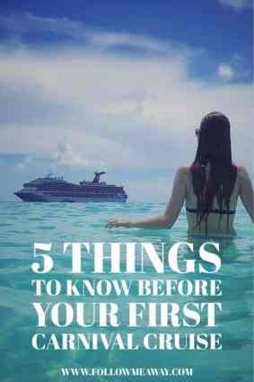 5 Things To Know Before Your First Carnival Cruise | 5 Tips for First Time Cruisers | Carnival Cruise Tips | Follow Me Away Travel Blog