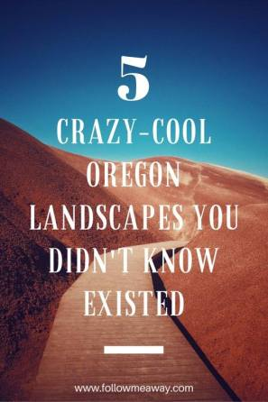 5 Crazy-Cool Oregon Landscapes You Didn't Know Existed | Best Places To Visit In Oregon | Unexpected Places To Find In Oregon | Oregon Hot Springs | Oregon Travel Tips | Painted Hills Oregon | Follow Me Away Travel Blog