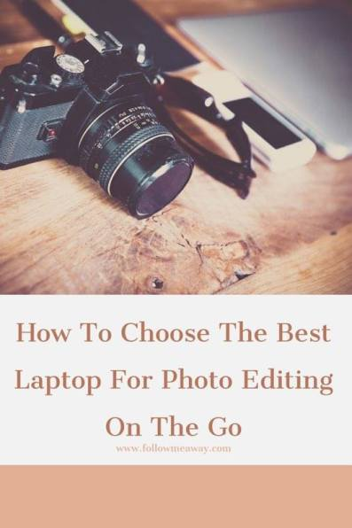 The Best Laptop For Photo Editing | How To Choose The Best Laptop For Blogging | How To Find The Best Laptop For Photography | How To Choose The Best Laptop For College