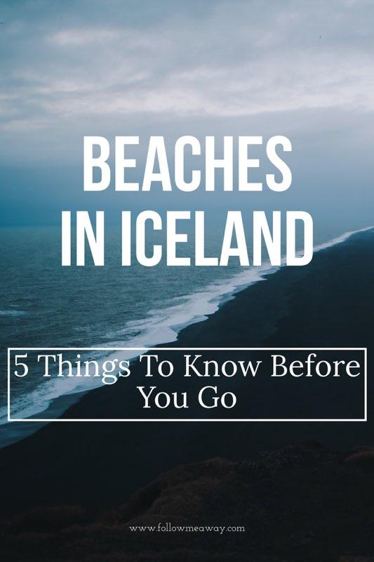 5 Things To Know About Beaches In Iceland   What to know before visiting Iceland   Iceland travel tips for on a budget   5 things you must do in Iceland   best places to visit In Iceland   Best things to do in Iceland   First time in Iceland travel itinerary