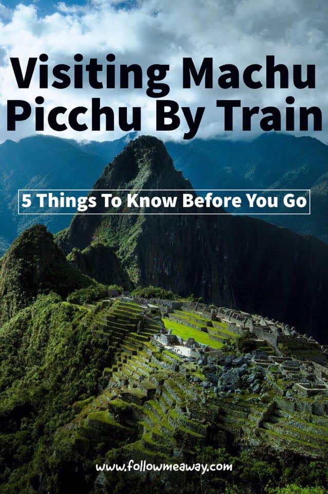 5 Things To Know Before Taking The Luxury Train To Machu Picchu | Machu Picchu Travel Tips | How To Get To Machu Picchu | Machu Picchu Itinerary | ways to get to Machu Picchu | Belmond Hiram Bingham luxury train to machu picchu from cusco