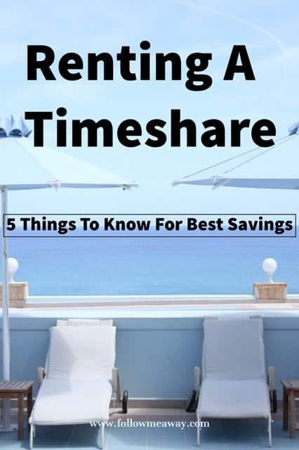 5 Things To Know Before Renting A Timeshare | How To Choose A Vacation Rental | Tips For Renting a Timeshare For Vacation | How To save money by using a timeshare