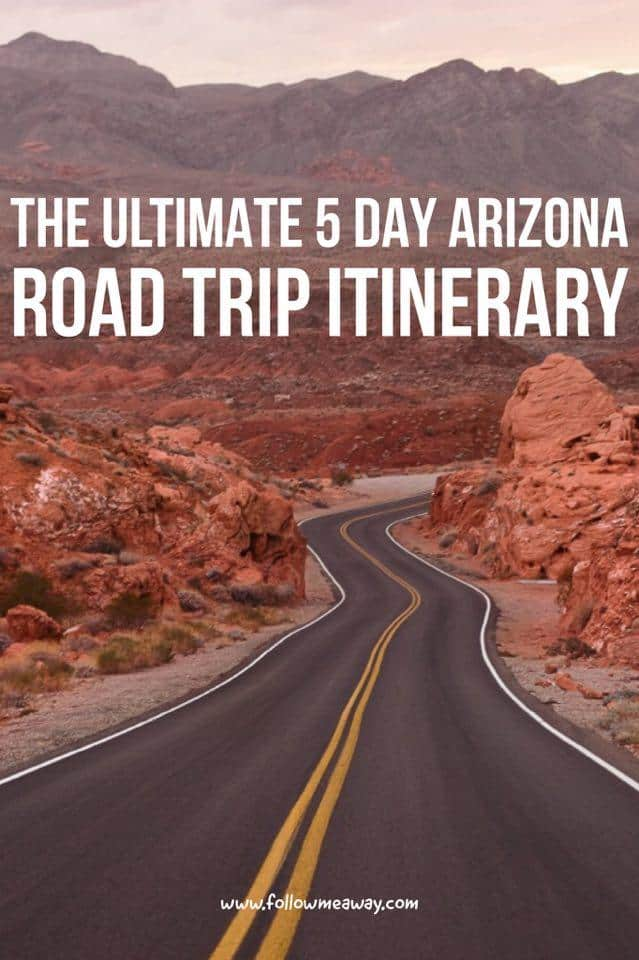 The Ultimate Arizona Road Trip Itinerary | The Best Arizona Road Trip In Five Days | Arizona road trip destinations | Best southwest road trip | top things to do in Arizona | Best Arizona travel itinerary
