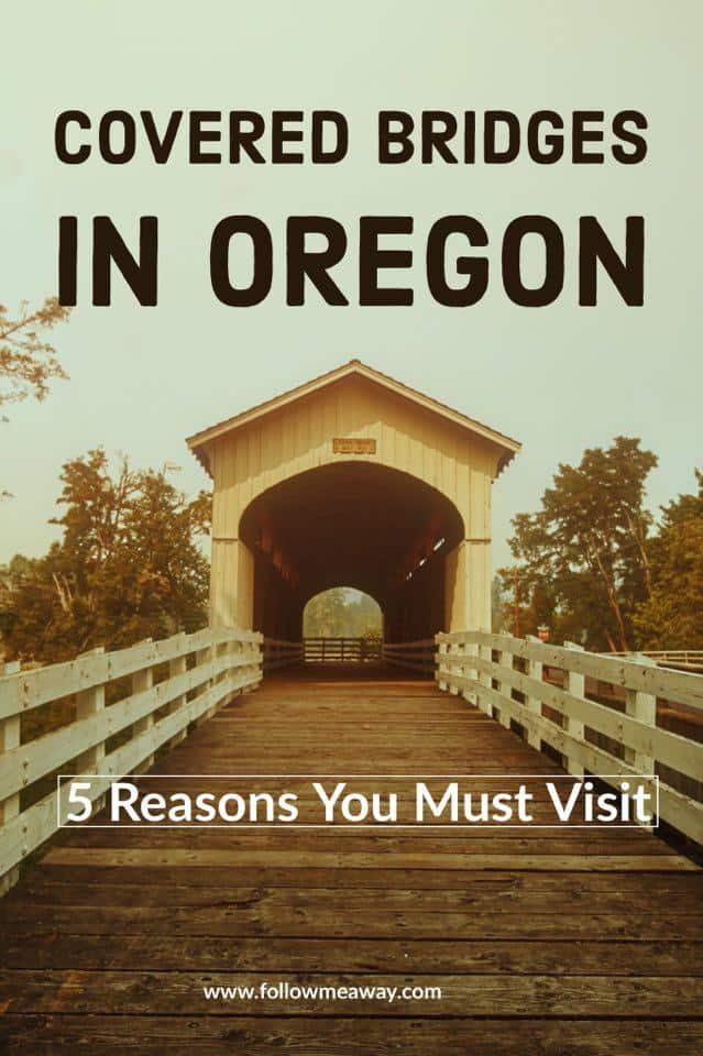 5 Things To Know About Covered Bridges In Oregon | How To Travel To Oregon | Oregon Travel Tips | What To Do In Oregon | Best Things To Do In Oregon | Covered Bridges | Oregon Travel Tips