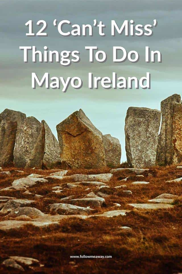 Ultimate Guide Of Things To Do In Mayo Ireland | Travel Guide To Ireland | Best Things To Do In Ireland | Ireland Travel Tips | Fun things to do on your Ireland vacation | Top Things To Do In West Ireland | Ireland Travel Guide