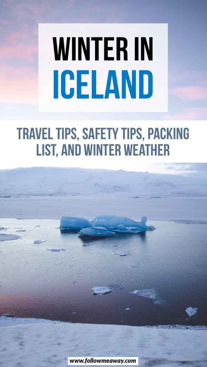 The Ultimate Guide To Visiting Iceland In Winter   travel tips for winter in Iceland   things to do in Iceland   Iceland itinerary for winter   what to do in Iceland   5 things to know before traveling to Iceland in winter   iceland travel tips