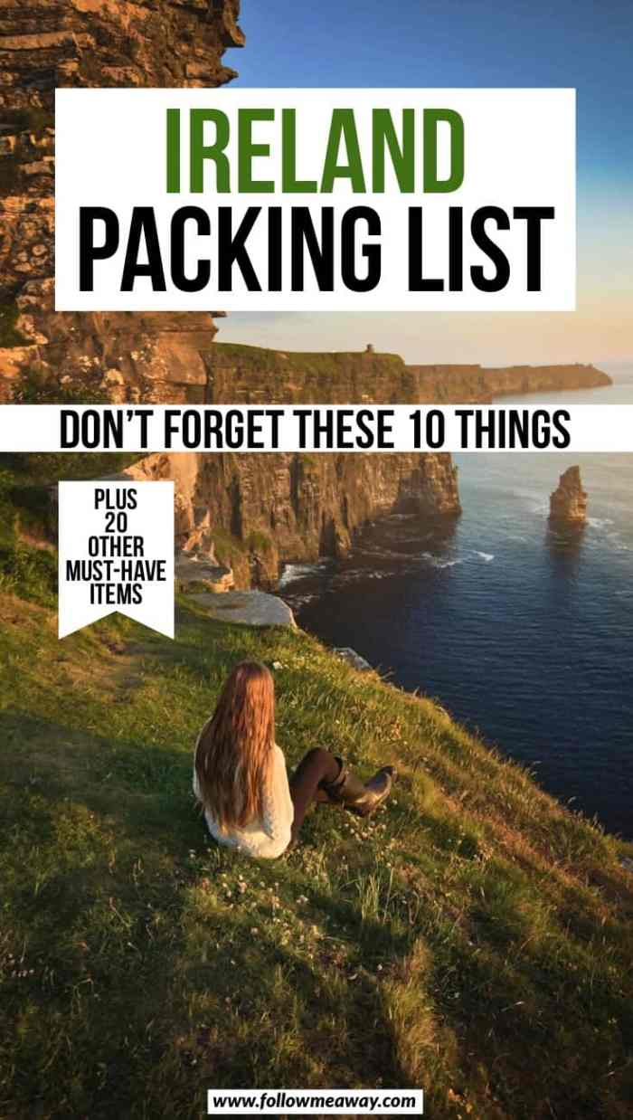 Ireland Packing List: 10 Things You Are Forgetting To Bring | what to wear in Ireland | ireland packing list | Ireland travel tips | how to pack for a trip to Ireland | what NOT to bring to Ireland