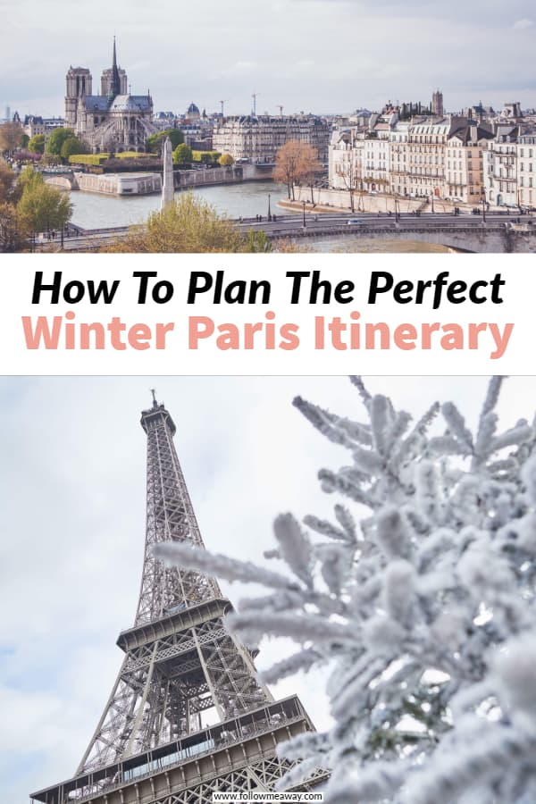 How to plan the perfect paris itinerary in winter! Looking for things to do in Paris? This first time in Paris itinerary will show you what to do in 2 days in paris, 3 days in Paris, or however long you have to spend on your paris itinerary. Perfect things to do in paris for your trip. #paris #itinerary