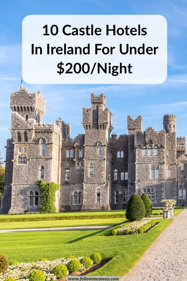 These are the best castle hotels in Ireland for under $200/night. Staying at a castle hotel in Ireland or one of the castle hotels in Europe doesn't have to break the bank and these affordable castle hotels in ireland are perfect! #castle #ireland #hotel