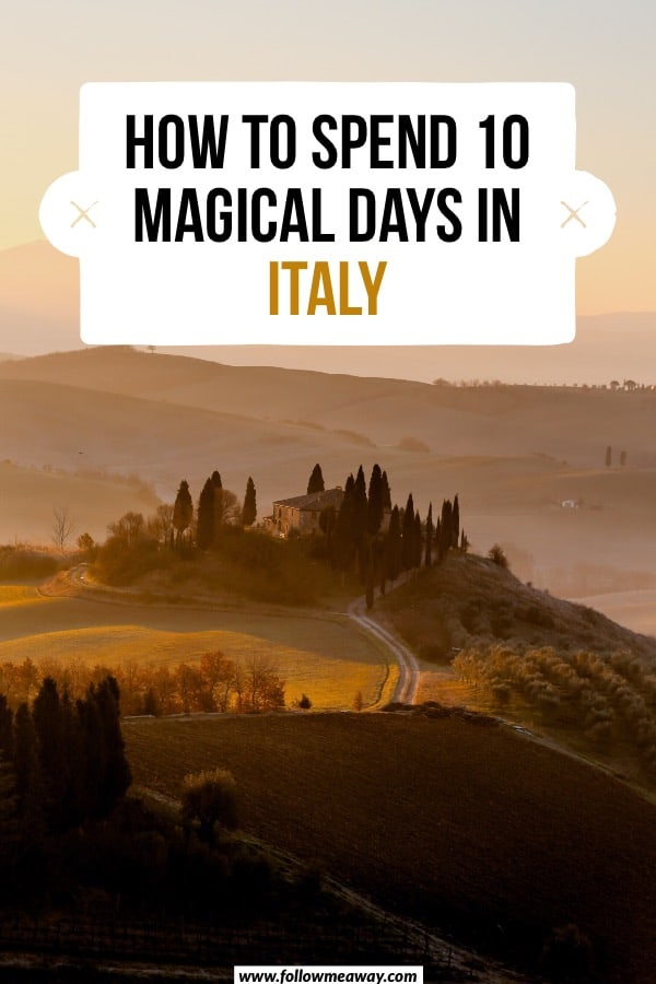 How to spend 10 magical days in Italy | 10 days in Italy | planning italy trip | italy itinerary in 10 days | what to do in italy in 10 days | italy travel tips | itinerary for italy