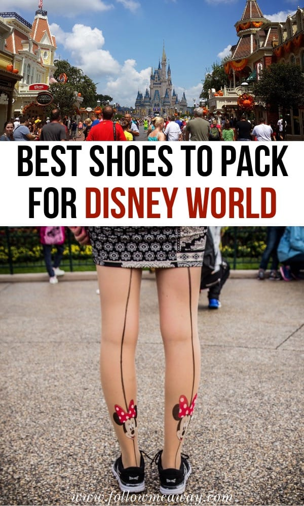 Best Shoes For Disney For Women And Men | What to pack for disney on your first trip | disney packing list and what shoes to pack for Disney | things to pack for disney world | best things to pack for Walt Disney World | Disney world packing list | what shoes to wear to disney #disney #florida #packing