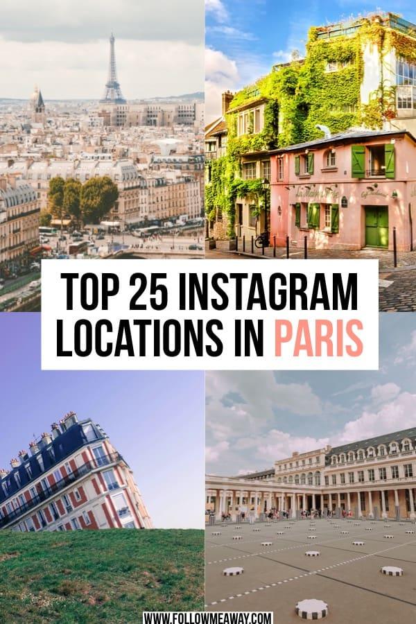 Top 25 Instagram locations in Paris | Paris instagram locations | things to do in paris | paris travel tips | paris photography locations | where to take photos in paris | map of paris instagram locations