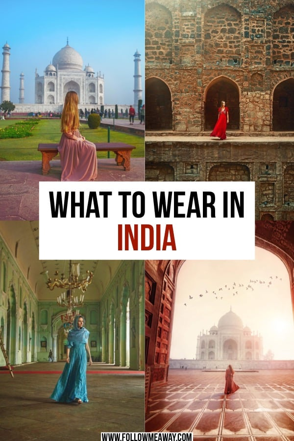 What To Wear In India: India Packing List For Women And Men | best clothes to pack for india | what to wear to india | india packing list | what to bring to india for women and men | packing tips for india | india travel tips