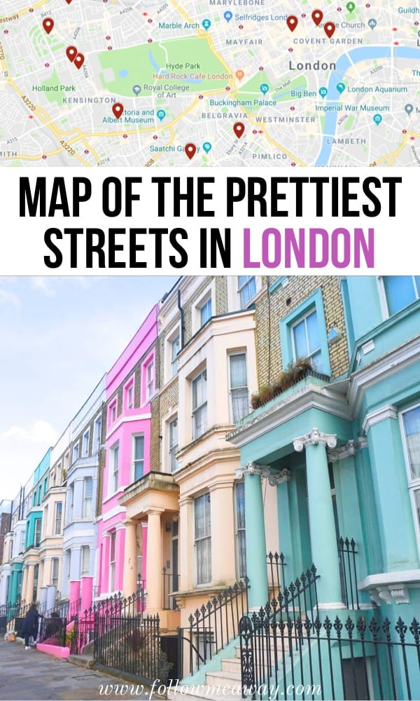 Map Of The Prettiest Streets In London | Best Instagram Spots In London | Best London streets | map of things to do in London | top streets in london