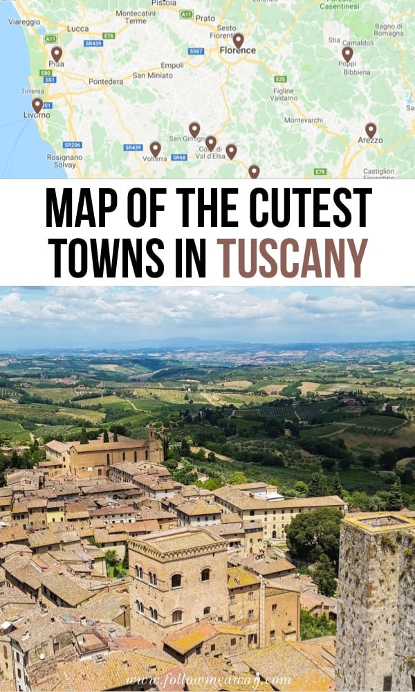 Map Of The Cutest Towns In Tuscany | Best Places In Tuscany To Visit | Beautiful Tuscan Villages | Towns In Tuscany Italy You Must Visit | Top Things To Do In Tuscany | Best cities in Tuscany | #tuscany #italy