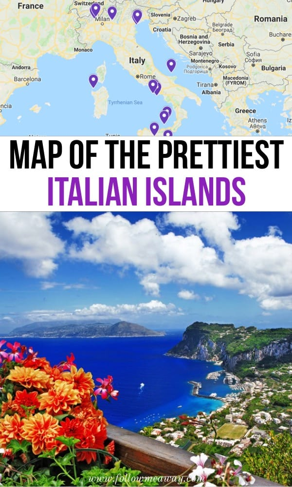 Map Of The Prettiest Italian Islands | 17 Of The Prettiest Italian Islands You Must Visit + Location Map | Italy Travel Tips | Where To Find Islands In Italy | Venice Italy | Italian Travel Destinations You Must See