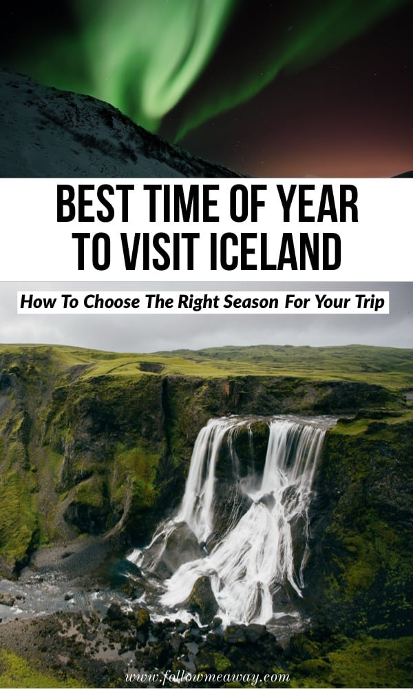 Best Time Of Year To Visit Iceland and how to choose the right season for your travels to Iceland. From weather in Iceland to when to see the Northern lights in Iceland, learn when to go to Iceland for your trip! | Iceland travel tips