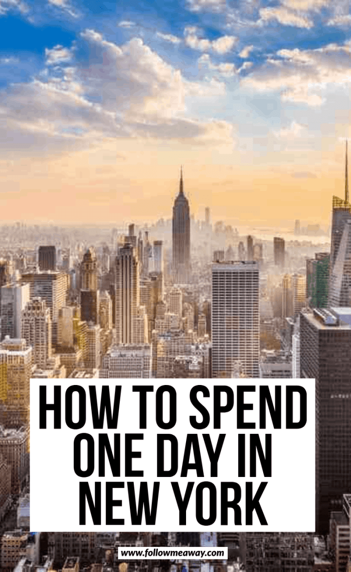 how to spend one day in new york