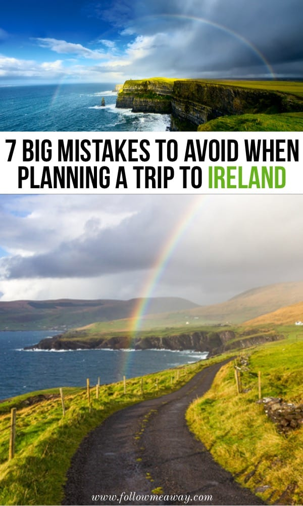 Big Mistakes To Avoid When Planning A Trip To Ireland | Tips for Travel to Ireland | Ireland travel tips | what to know when planning a trip to Ireland | vacation in Ireland tips | things to know before visiting Ireland