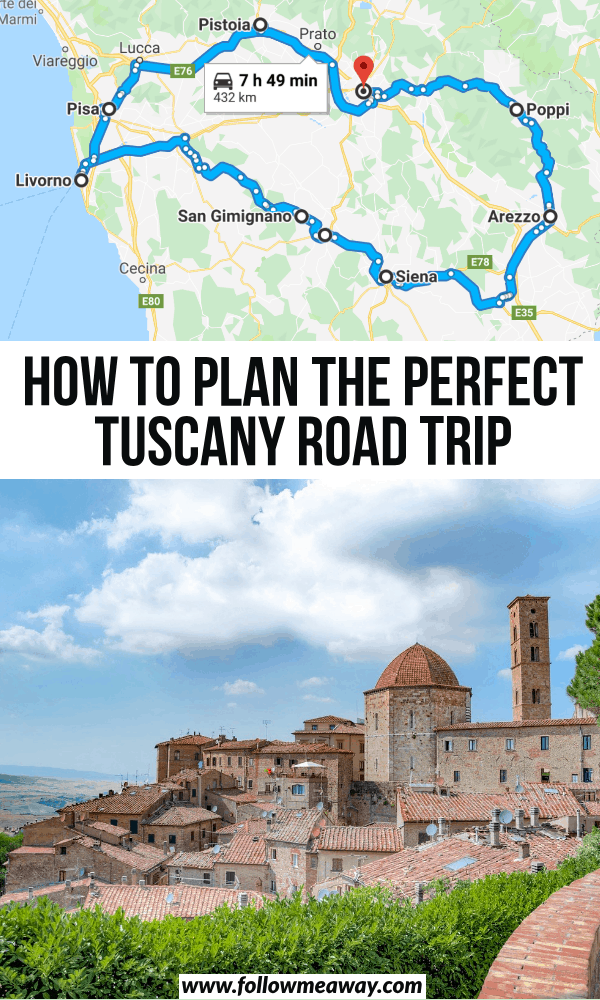 how to plan the perfect tuscany road trip