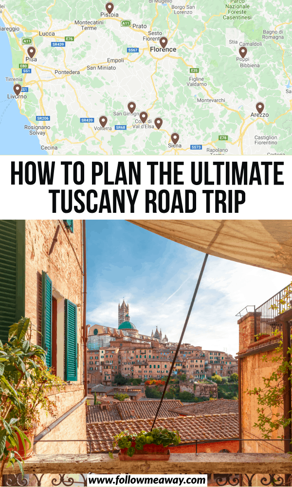 how to plan the ultimate tuscany road trip