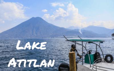 Our Time on Lake Atitlan