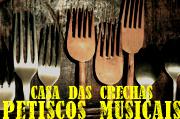 petiscosmusicais_crechas