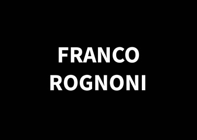 FRANCO ROGNONI1913 – 1999