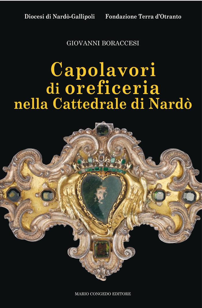 Il catalogo degli argenti depositati nel tesoro della cattedrale di Nardò