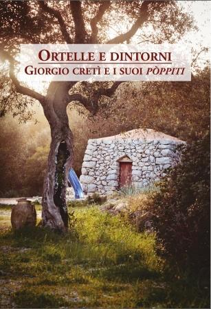 L'omaggio di Ortelle a Giorgio Cretì con la presentazione del volume antologico delle opere