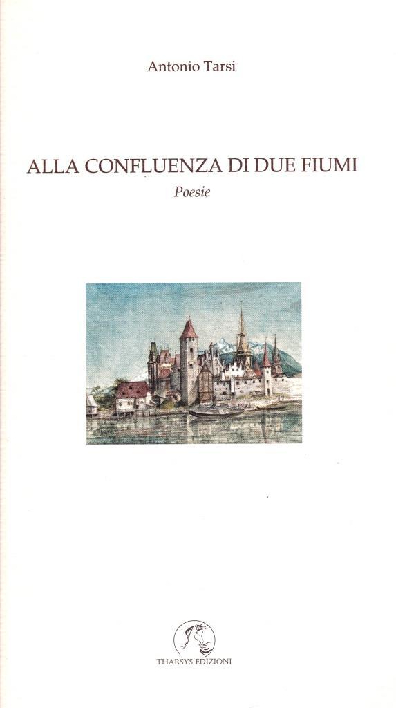 Libri  Alla confluenza di due fiumi – Poesie