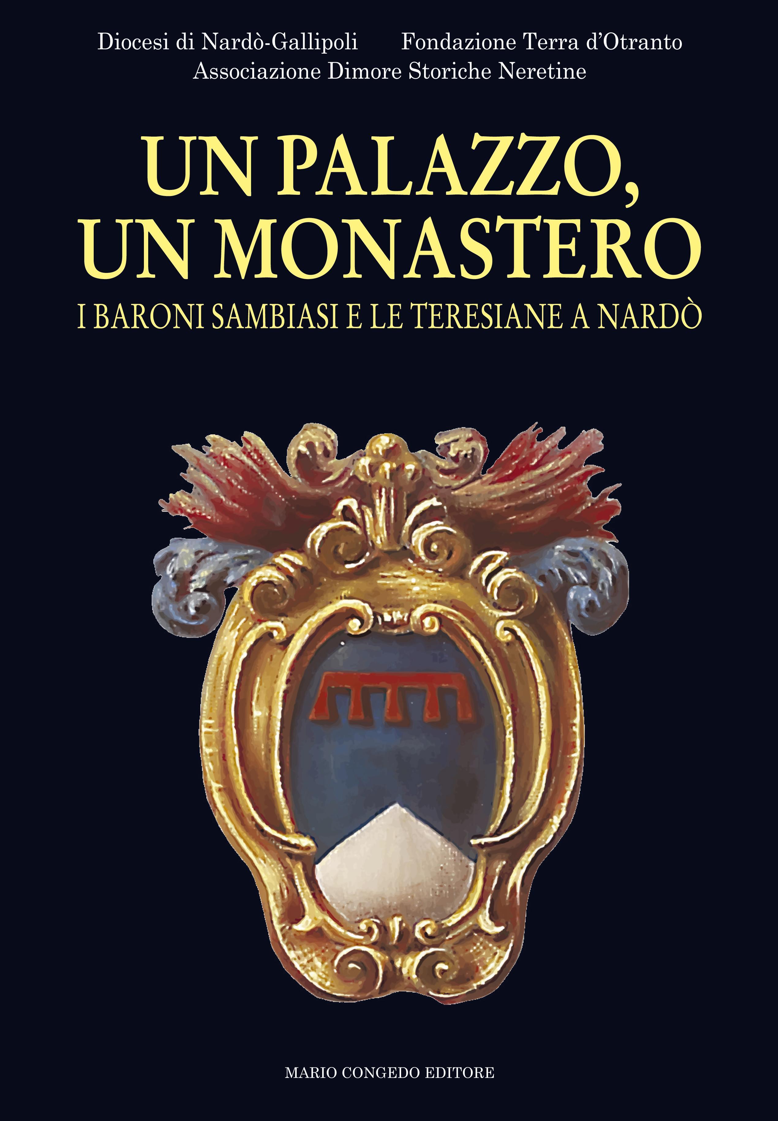 I baroni Sambiasi e le monache di Santa Teresa a Nardò