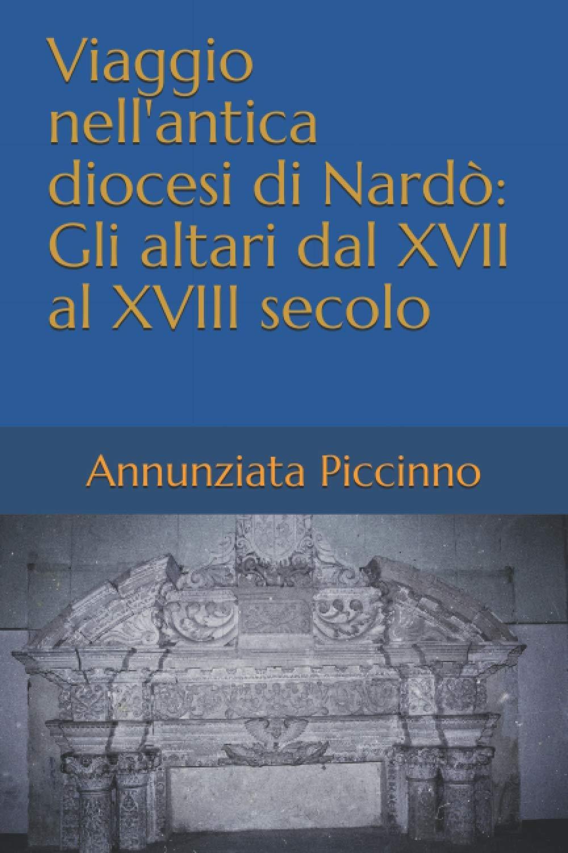 Libri| Viaggio nell'antica diocesi di Nardò