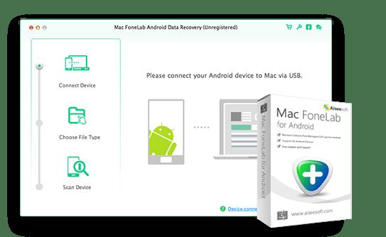 Mac FoneLab for Android 3.1.6.91723 Mac 破解版 - Android数据恢复软件