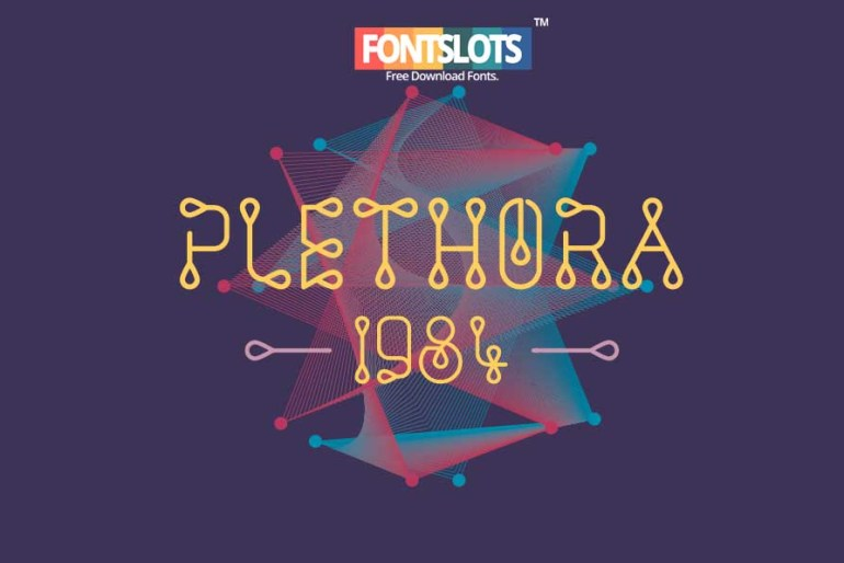 Plethora 1984 – Display Font