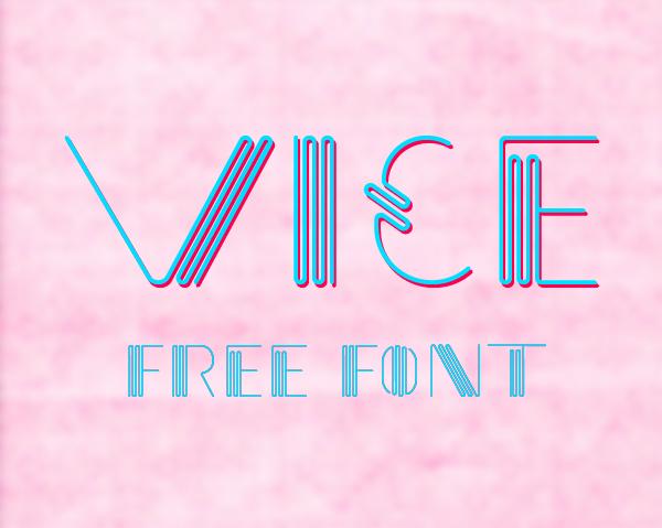 Vice Font