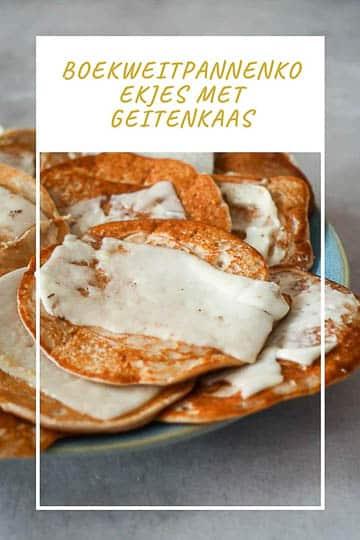 Boekweitpannenkoekjes met geitenkaas Pinterest | Foodaholic.nl
