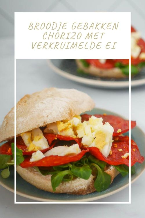 Broodje gebakken chorizo met verkruimelde ei - Pinterest | Foodaholic.nl